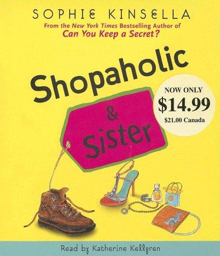 Shopaholic & Sister (Shopaholic Series): Sophie Kinsella