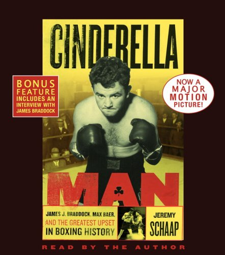 9780739321720: Cinderella Man: James J. Braddock, Max Baer and the Greatest Upset in Boxing History