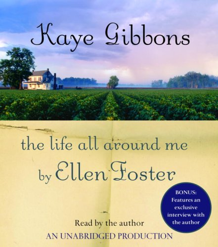 9780739321904: The Life All Around Me By Ellen Foster