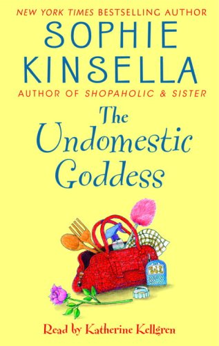 The Undomestic Goddess (9780739321959) by Sophie Kinsella