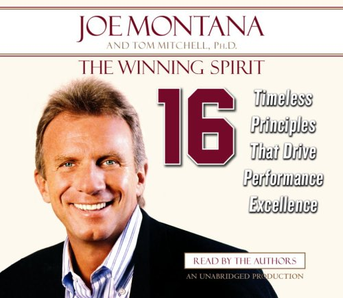 9780739322949: The Winning Spirit: 16 Timeless Principles That Drive Performance Excellence