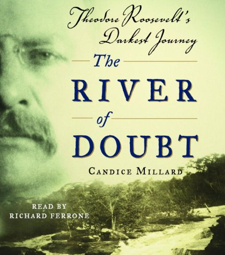 9780739323038: The River of Doubt: Theodore Roosevelt's Darkest Journey