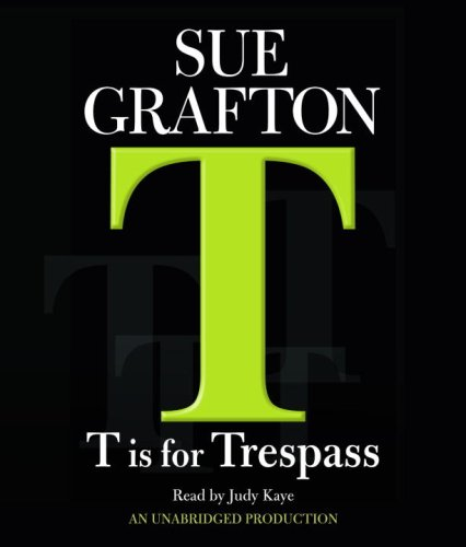 9780739323151: T Is For Trespass (Kinsey Millhone Mystery)