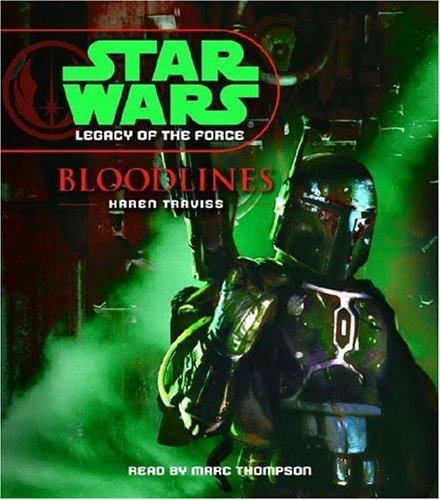 Bloodlines (Star Wars: Legacy of the Force, No. 2): Traviss, Karen
