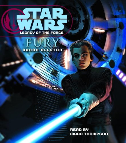 9780739324004: Star Wars: Legacy of the Force - Fury