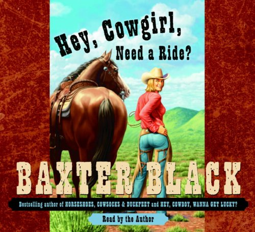 9780739324165: Hey, Cowgirl, Need a Ride?