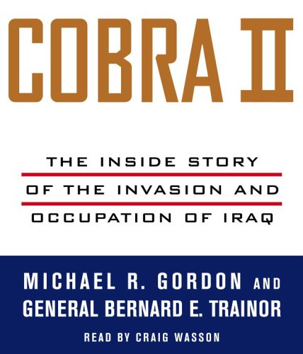 9780739325162: Cobra II: The Inside Story of the Invasion and Occupation of Iraq