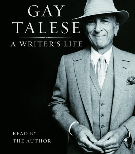 A Writer's Life (0739325280) by Talese, Gay