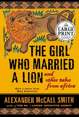 9780739325506: The Girl Who Married a Lion: And Other Tales from Africa (Random House Large Print)