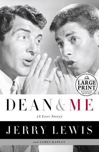 Dean And Me: A Love Story (Doubleday LARGE PRINT Home Library Edition)