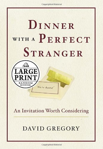 9780739325551: Dinner with a Perfect Stranger: An Invitation Worth Considering (Random House Large Print Nonfiction)