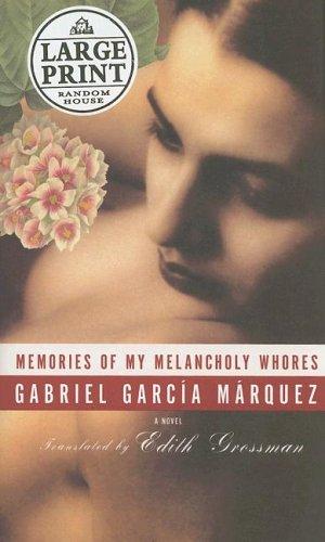 Memories of My Melancholy Whores (Random House: Garcia Marquez, Gabriel