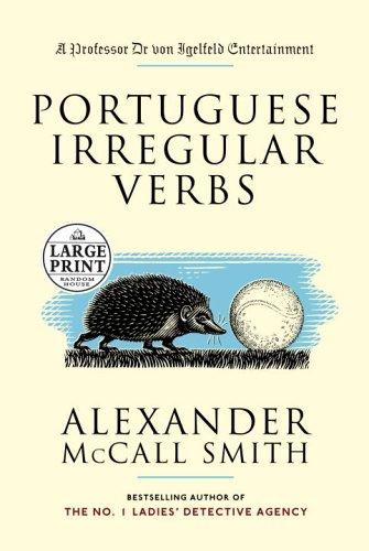 Portuguese Irregular Verbs: Alexander McCall Smith