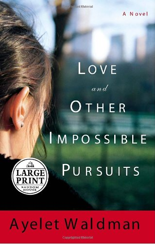 9780739325728: Love and Other Impossible Pursuits (Random House Large Print)