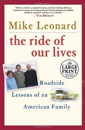 9780739325902: The Ride of Our Lives: Roadside Lessons of an American Family (Random House Large Print)