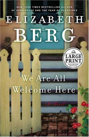 9780739326015: We Are All Welcome Here: A Novel (Random House Large Print)