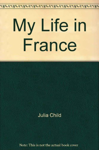 9780739326152: My Life in France