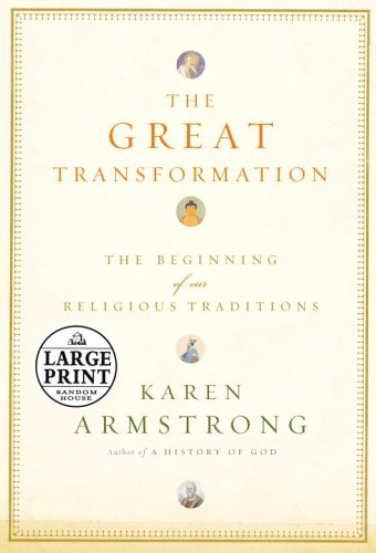 9780739326190: The Great Transformation: The Beginning of Our Religious Traditions (Large Print