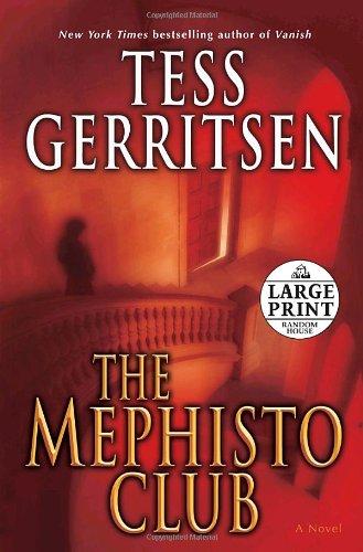 9780739326244: The Mephisto Club: A Rizzoli & Isles Novel: A Novel (Random House Large Print)