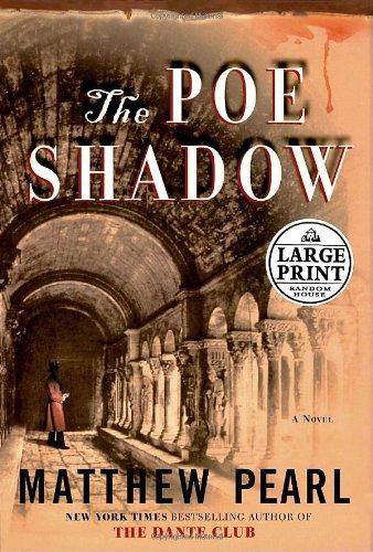 9780739326251: The Poe Shadow (Random House Large Print)