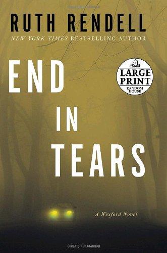9780739326343: End in Tears: A Wexford Novel