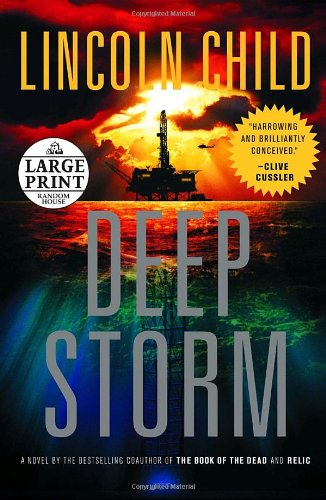 9780739326398: Deep Storm: A Novel (Random House Large Print)