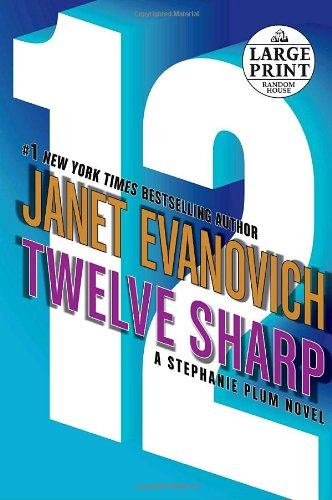 9780739326435: Twelve Sharp (Stephanie Plum, No. 12)