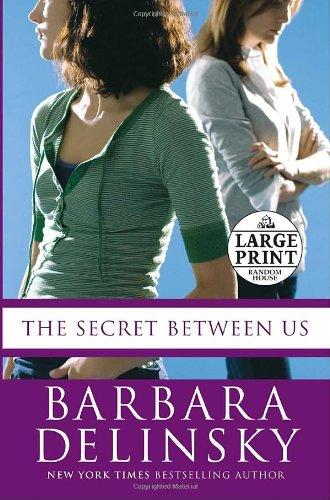 9780739326527: The Secret Between Us (Random House Large Print)