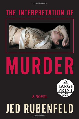 9780739326558: The Interpretation of Murder (Random House Large Print)