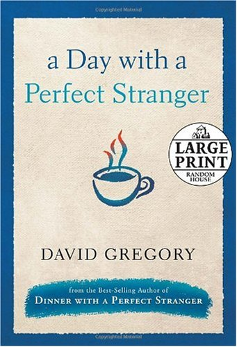 A Day with a Perfect Stranger (Random: Gregory, David