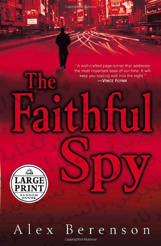 9780739326572: The Faithful Spy: A Novel (Random House Large Print)