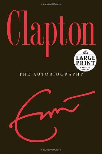 9780739326664: Clapton: The Autobiography (Random House Large Print)