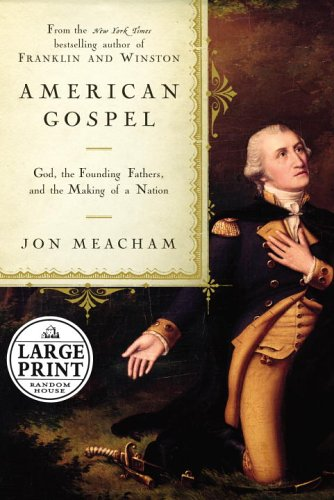9780739326671: American Gospel: God, the Founding Fathers, and the Making of a Nation