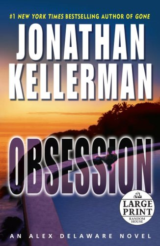 9780739326688: Obsession (Alex Delaware Novels)