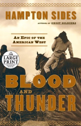 9780739326725: Blood and Thunder: An Epic of the American West (Random House Large Print)