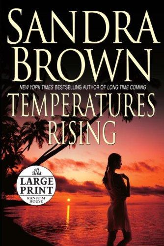 9780739326787: Temperatures Rising (Random House Large Print)