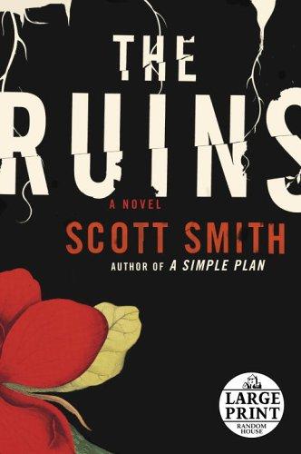 9780739326923: The Ruins (Random House Large Print)