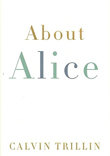 9780739327111: [(About Alice)] [by: Calvin Trillin]