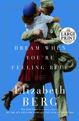 9780739327128: Dream When You're Feeling Blue: A Novel (Random House Large Print)