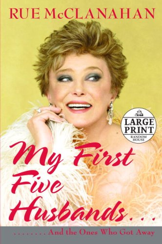 9780739327210: My First Five Husbands..And the Ones Who Got Away (Random House Large Print)