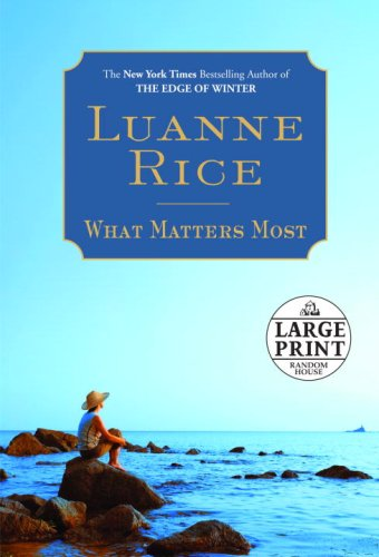 9780739327272: What Matters Most (Random House Large Print)
