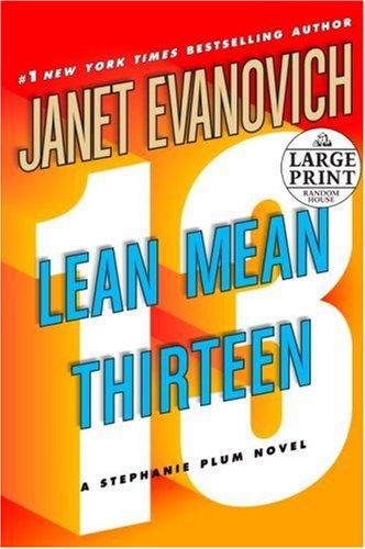9780739327333: Lean Mean Thirteen (Stephanie Plum, No. 13)