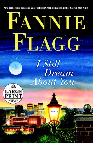 9780739327357: I Still Dream About You: A Novel (Random House Large Print)
