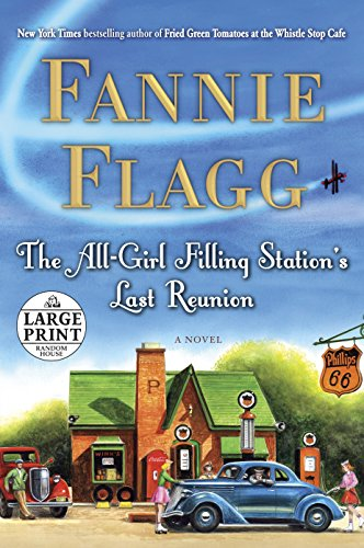 9780739327364: The All-Girl Filling Station's Last Reunion: A Novel