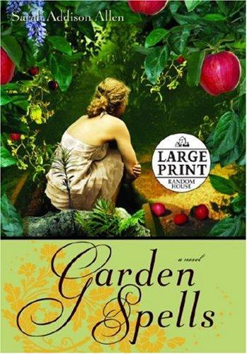 9780739327432: Garden Spells (Random House Large Print)