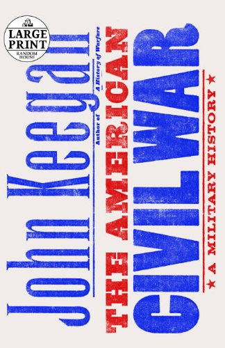 9780739327449: The American Civil War: A Military History (Random House Large Print)