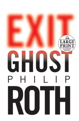 9780739327562: Exit Ghost (Random House Large Print)