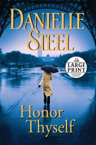 Honor Thyself (Random House Large Print) 9780739327746 A world-renowned actress falls victim to a terrifying explosion in Paris—and begins a courageous journey of survival, memory, and self-d