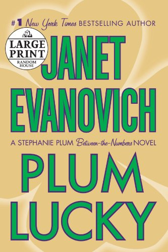 9780739327760: Plum Lucky: A Stephanie Plum Between-the-Numbers Novel