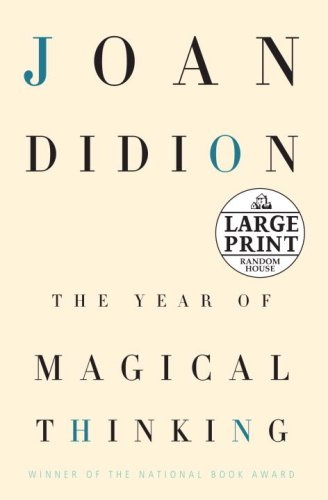 9780739327791: The Year of Magical Thinking (Random House Large Print)